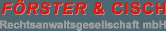 Förster & Cisch Rechtsanwaltsgesellschaft mbH